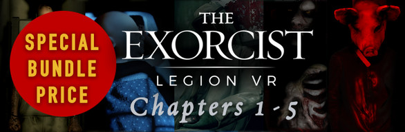 The Exorcist Legion VR Complete Series, Chapters 1-5