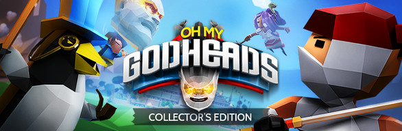 Oh My Godheads Collector's Edition