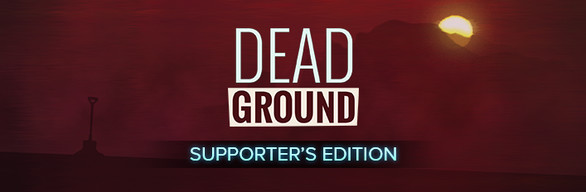 Dead Ground Supporter's Edition
