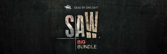 Dead by Daylight: The Saw® Big Bundle