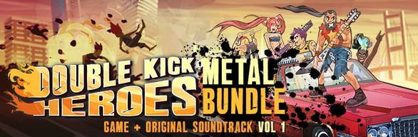 Double Kick Heroes + OST - The METAL Bundle