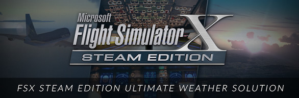 FSX Steam Edition Ultimate Weather Solution