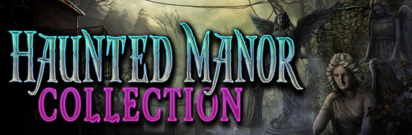 Haunted Manor Collection