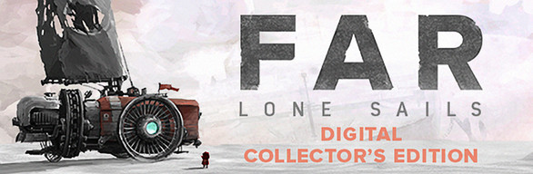 FAR: Lone Sails - Digital Collector's Edition