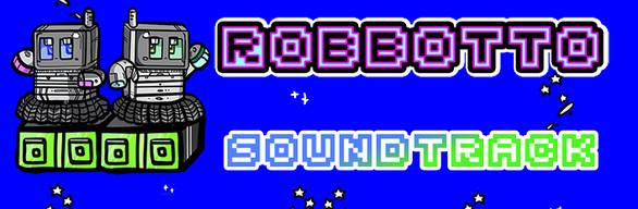 Robbotto + Soundtrack
