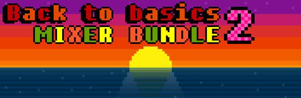 Back To Basics Mixer Bundle 2
