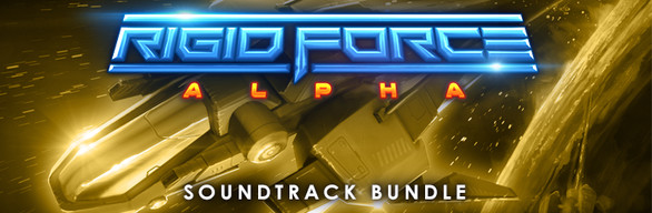 Rigid Force Alpha - Soundtrack Bundle