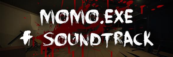 MOMO.EXE + Soundtrack
