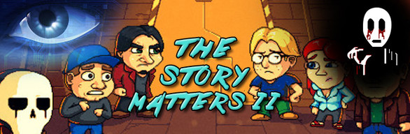 The Story Matters II