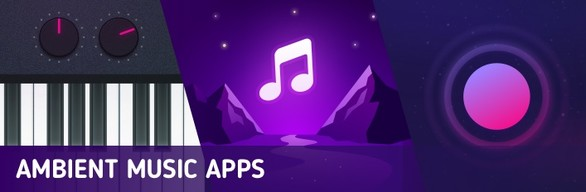 Ambient Music Apps