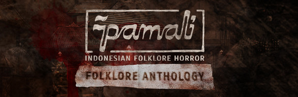 Pamali: Indonesian Folklore Horror - Folklore Anthology