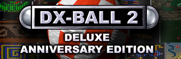 DX-Ball 2: Deluxe Anniversary Edition