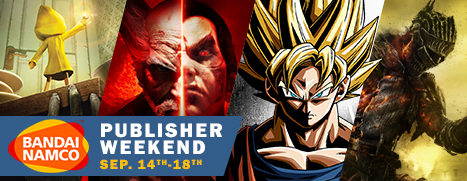 Bandai Namco Publisher Weekend 2017 – Save up to 90%