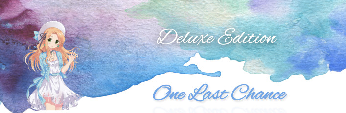 One Last Chance Deluxe Edition