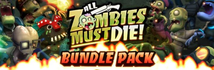 All Zombies Must Die!: Bundle