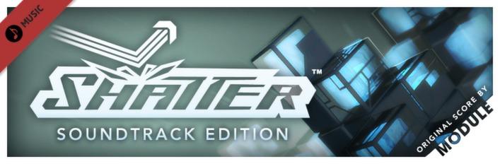 Shatter: Soundtrack Edition