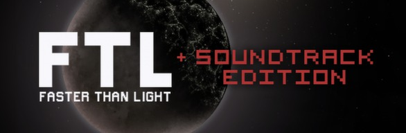 FTL: Faster Than Light + Soundtrack