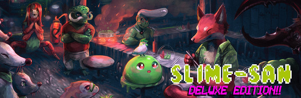 Slime-san Deluxe Edition