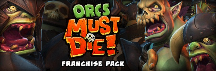 Orcs Must Die! Franchise Pack
