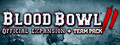 Blood Bowl 2 - Official Expansion + Team Pack (PACK)