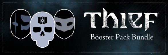 Thief DLC: Booster Bundle