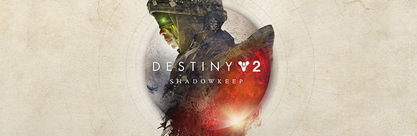 Destiny 2: Shadowkeep