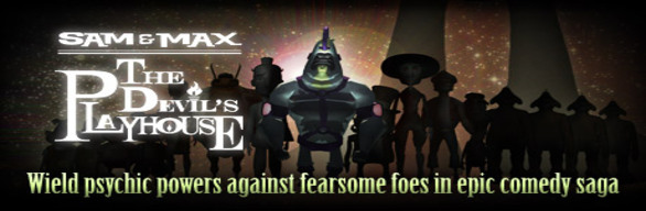 Sam & Max: Season 3 - The Devil's Playhouse cover art