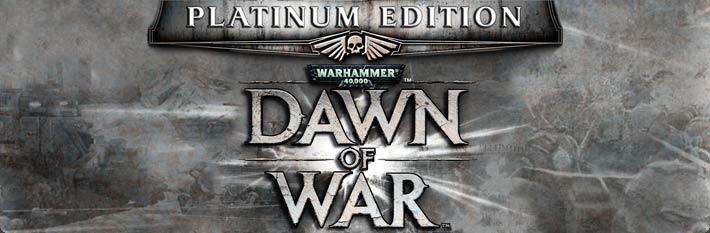 Dawn of War® - Platinum Edition