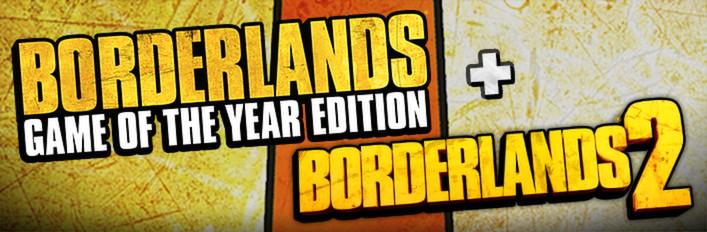 Borderlands 2 + Borderlands GOTY