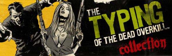 The Typing of The Dead: Overkill Collection