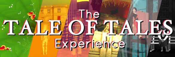 The Tale of Tales Experience