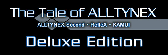 The Tale of ALLTYNEX Deluxe Edition