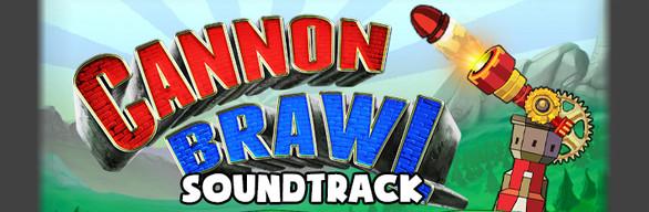 Cannon Brawl: Soundtrack Edition
