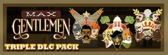 Max Gentlemen - Triple DLC Pack