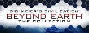 Civilization: Beyond Earth – The Coll...