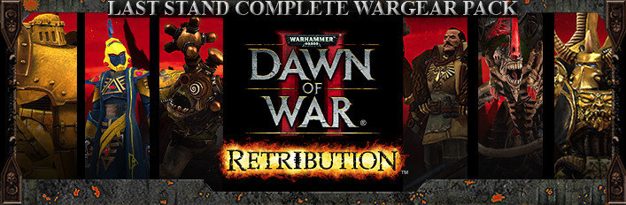 Dawn of War 2: Retribution – Last Stand Complete Wargear Pack