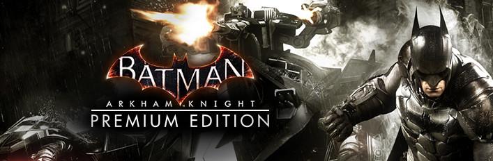 Batman: Arkham Knight Premium Edition