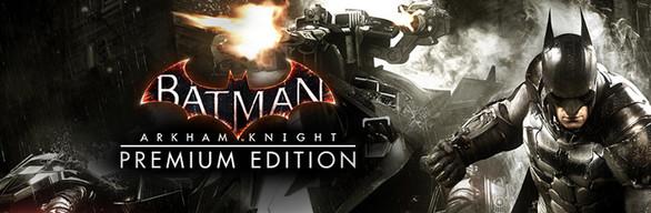 Batman: arkham knight premium edition · subid: 85500 · steam database.