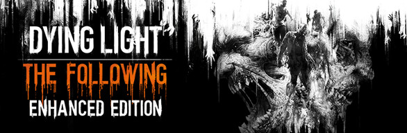 Dying Light Enhanced Edition ключ Steam