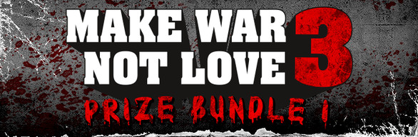 Make War Not Love 3 - Prize 1 cover art