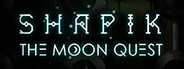 Shapik: the moon quest
