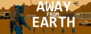 Away From Earth: Titan