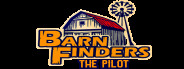 BarnFinders: The Pilot