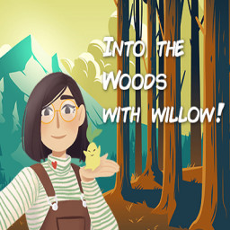 Into the Woods with Willow!