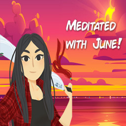 Meditated with June