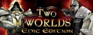 Two Worlds: Epic Edition