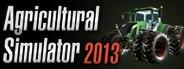 Agricultural Simulator 2013 Steam Edition
