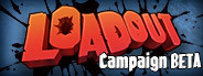 Loadout Campaign Beta