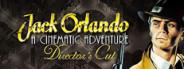Jack Orlando Director's Cut
