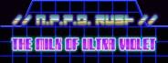 N.P.P.D. RUSH - The milk of Ultra violet